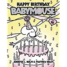 Babymouse #18: Happy Birthday, Babymouse (English Edition)