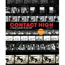 Contact High: A Visual History of Hip-Hop (English Edition)