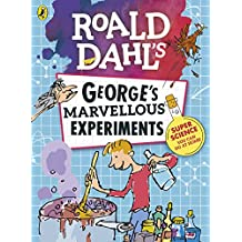 Roald Dahl: George's Marvellous Experiments (English Edition)