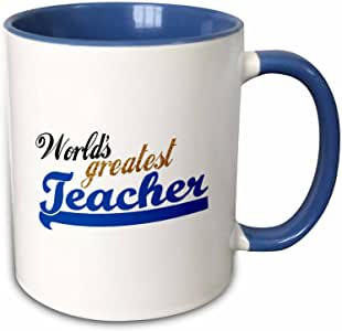 3dRose InspirationzStore Typography - Worlds Greatest Teacher 蓝色和金色文字 - 男女皆宜 - 学校教师喜庆礼物 - 马克杯 蓝色/白色 11-oz Two-Tone Blue Mug mug_151322_6