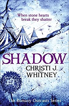 """Shadow (The Romany Outcasts Series, Book 2) (English Edition)"",作者:[Whitney, Christi J.]"