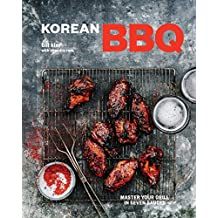 Korean BBQ: Master Your Grill in Seven Sauces [A Cookbook] (English Edition)