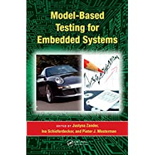 Model-Based Testing for Embedded Systems (Computational Analysis, Synthesis, and Design of Dynamic Systems) (English Edition)