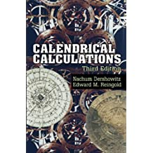 Calendrical Calculations (English Edition)