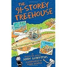 小屁孩树屋历险记 91层树屋 英文原版 The 91-Storey Treehouse 儿童章节书 [平装] [Jan 01, 2017] Andy Griffiths