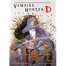 Vampire Hunter D Volume 8: Mysterious Journey to the North Sea, Part Two (English Edition)