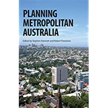 Planning Metropolitan Australia (Planning, History and Environment Series) (English Edition)