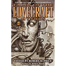 Tales of the Lovecraft Mythos (English Edition)