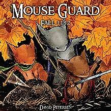 Mouse Guard Vol. 1: Fall 1152 (Mouse Guard: Fall 1152) (English Edition)