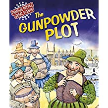The Gunpowder Plot: Famous People, Great Events (English Edition)