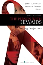 The Person with HIV/AIDS: Nursing Perspectives (English Edition)
