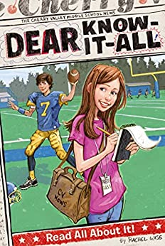 """""""Read All About It! (Dear Know-It-All Book 1) (English Edition)"""",作者:[Wise, Rachel]"""