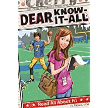 Read All About It! (Dear Know-It-All Book 1) (English Edition)