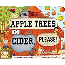 From Apple Trees to Cider, Please! (English Edition)