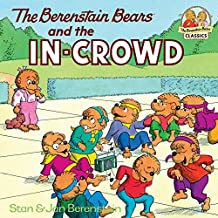 The Berenstain Bears and the In-Crowd (First Time Books(R)) (English Edition)
