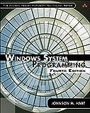 Windows System Programming, Paperback (4th Edition)