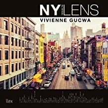 New York Through the Lens (English Edition)
