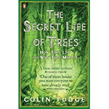 The Secret Life of Trees: How They Live and Why They Matter (Penguin Press Science) (English Edition)
