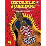 Ukulele Jukebox: Songs, Strums and Styles for Ukulele and Classroom Instruments, With Downloadable Audio