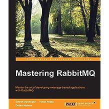 Mastering RabbitMQ (English Edition)