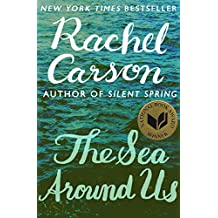 The Sea Around Us (English Edition)