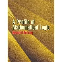 A Profile of Mathematical Logic (Dover Books on Mathematics) (English Edition)