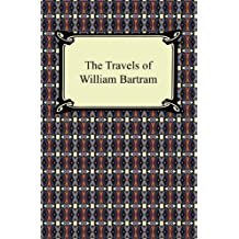 The Travels of William Bartram (English Edition)