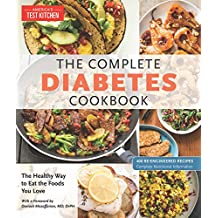 The Complete Diabetes Cookbook: The Healthy Way to Eat the Foods You Love (English Edition)