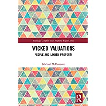 Wicked Valuations: People and Landed Property (Routledge Complex Real Property Rights Series) (English Edition)