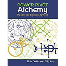 PowerPivot Alchemy: Patterns and Techniques for Excel (English Edition)