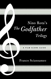Nino Rota's The Godfather Trilogy: A Film Score Guide (Film Score Guides Book 9) (English Edition)