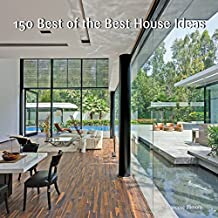 150 Best of the Best House Ideas (English Edition)