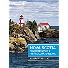 Moon Nova Scotia, New Brunswick & Prince Edward Island (Travel Guide) (English Edition)