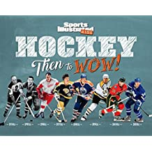 Hockey: Then to WOW! (Sports Illustrated Kids Then to WOW!) (English Edition)