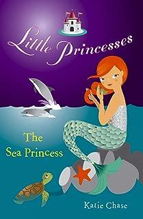 Little Princesses: The Sea Princess (English Edition)