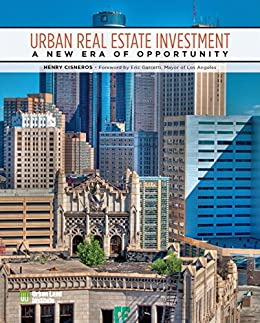 """""""Urban Real Estate Investment: A New Era of Opportunity (English Edition)"""",作者:[Cisneros, Henry]"""