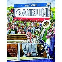 Nice Work, Franklin! (English Edition)