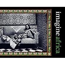 Imagine Africa: Volume 3 (Pirogue) (English Edition)