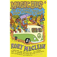 Magic Bus: On the Hippie Trail from Istanbul to India (English Edition)