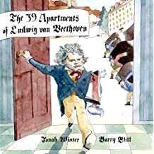 The 39 Apartments of Ludwig Van Beethoven (English Edition)