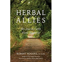 Herbal Allies: My Journey with Plant Medicine (English Edition)