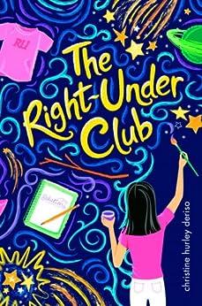 """The Right-Under Club (English Edition)"",作者:[Christine Hurley Deriso]"