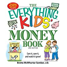 The Everything Kids' Money Book: Earn it, save it, and watch it grow! (Everything® Kids) (English Edition)