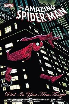 """Spider-Man: Died In Your Arms Tonight (English Edition)"",作者:[Waid, Mark, Guggenheim, Marc, Stern, Roger, Slott, Dan]"