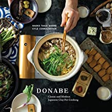 Donabe: Classic and Modern Japanese Clay Pot Cooking [A Cookbook] (English Edition)