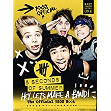 5 Seconds of Summer: Hey, Let's Make a Band!: The Official 5SOS Book (English Edition)