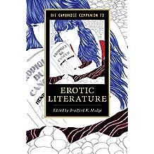The Cambridge Companion to Erotic Literature (Cambridge Companions to Literature) (English Edition)