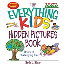 The Everything Kids' Hidden Pictures Book: Hours Of Challenging Fun! (Everything® Kids) (English Edition)