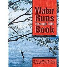 Water Runs Through This Book (English Edition)