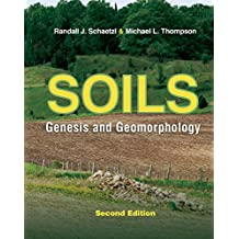 Soils: Genesis and Geomorphology (English Edition)
